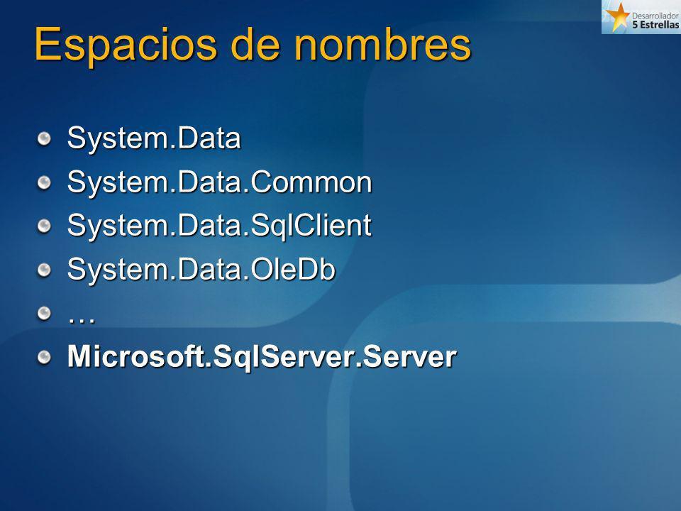 Espacios de nombres System.Data System.Data.Common