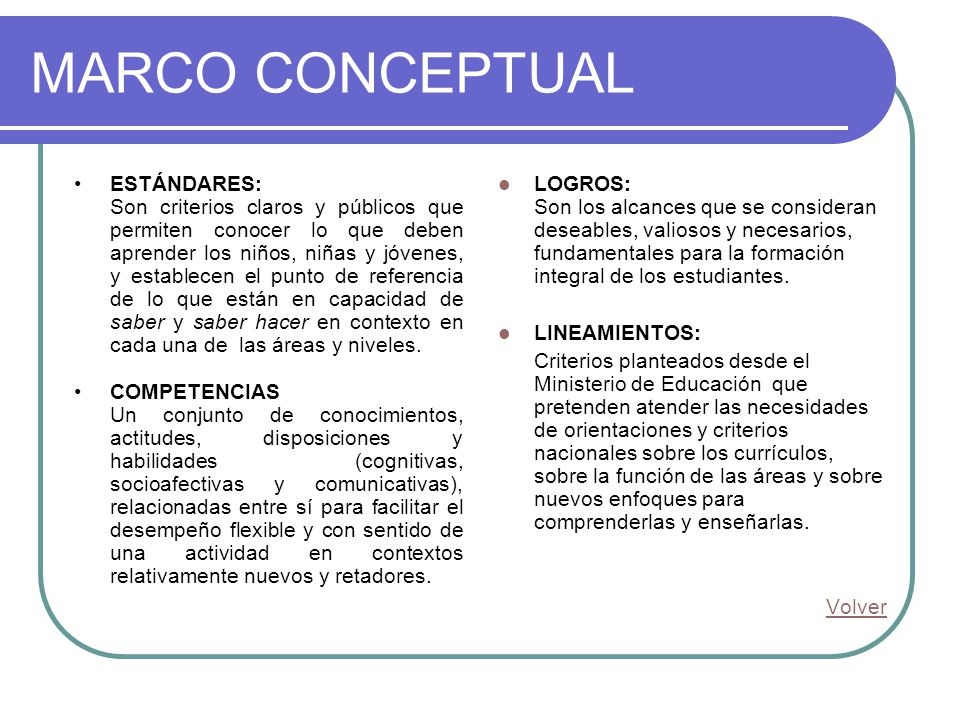 MARCO CONCEPTUAL ESTÁNDARES: