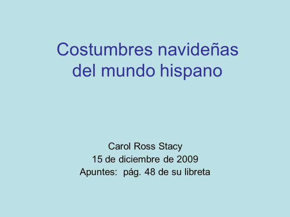 Costumbres navideñas del mundo hispano