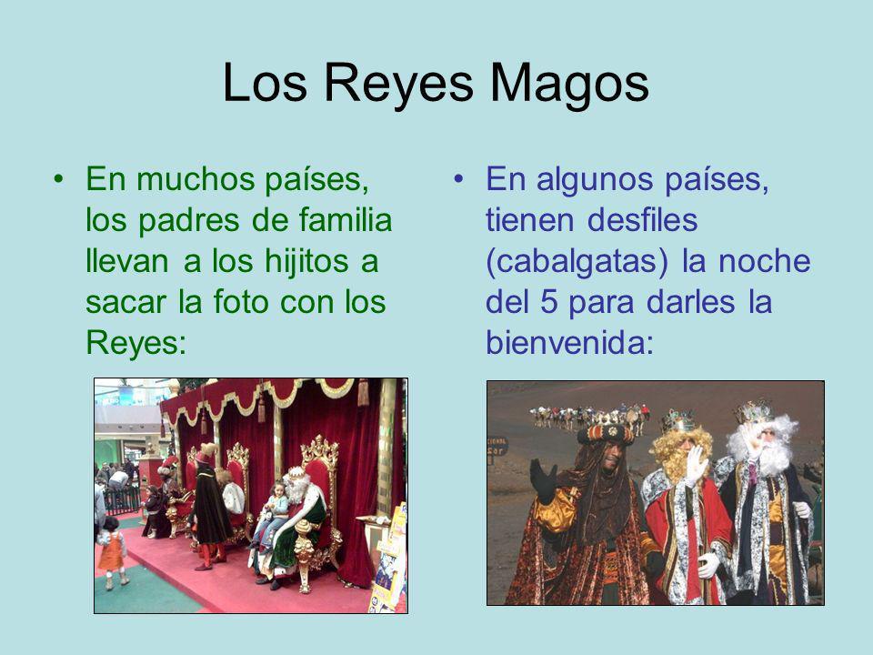 Los Reyes Magos En muchos países, los padres de familia llevan a los hijitos a sacar la foto con los Reyes: