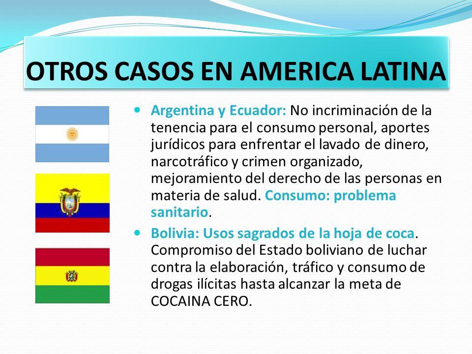 OTROS CASOS EN AMERICA LATINA
