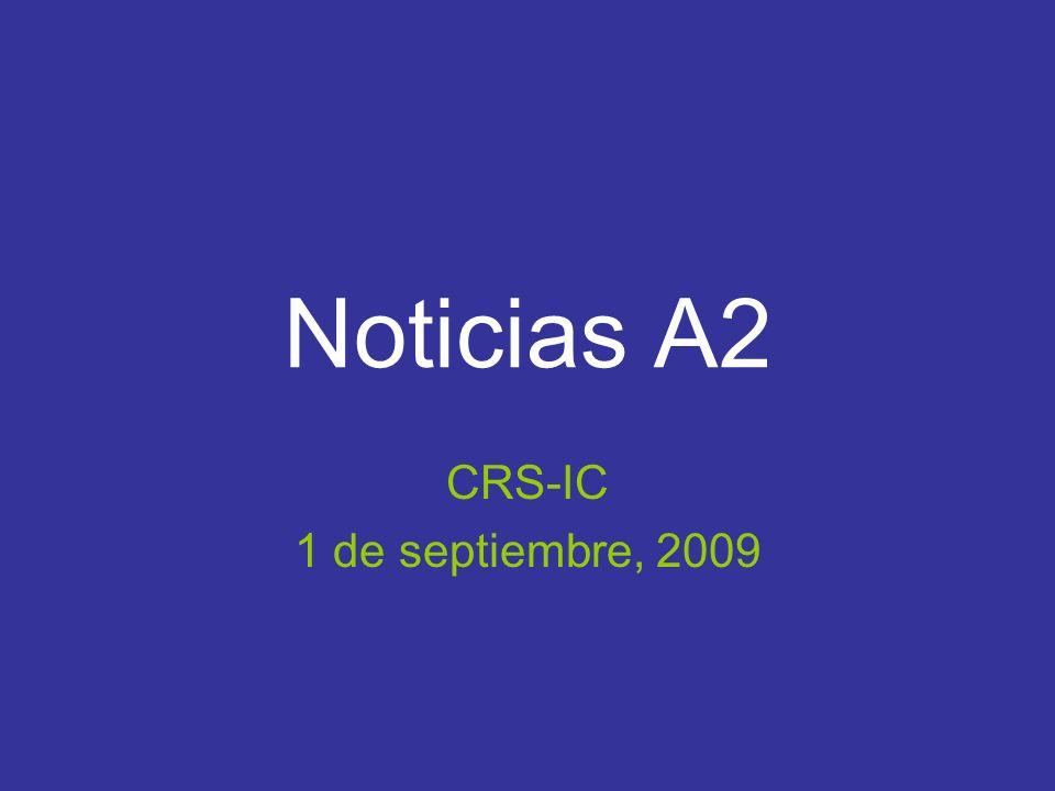Noticias A2 CRS-IC 1 de septiembre, 2009