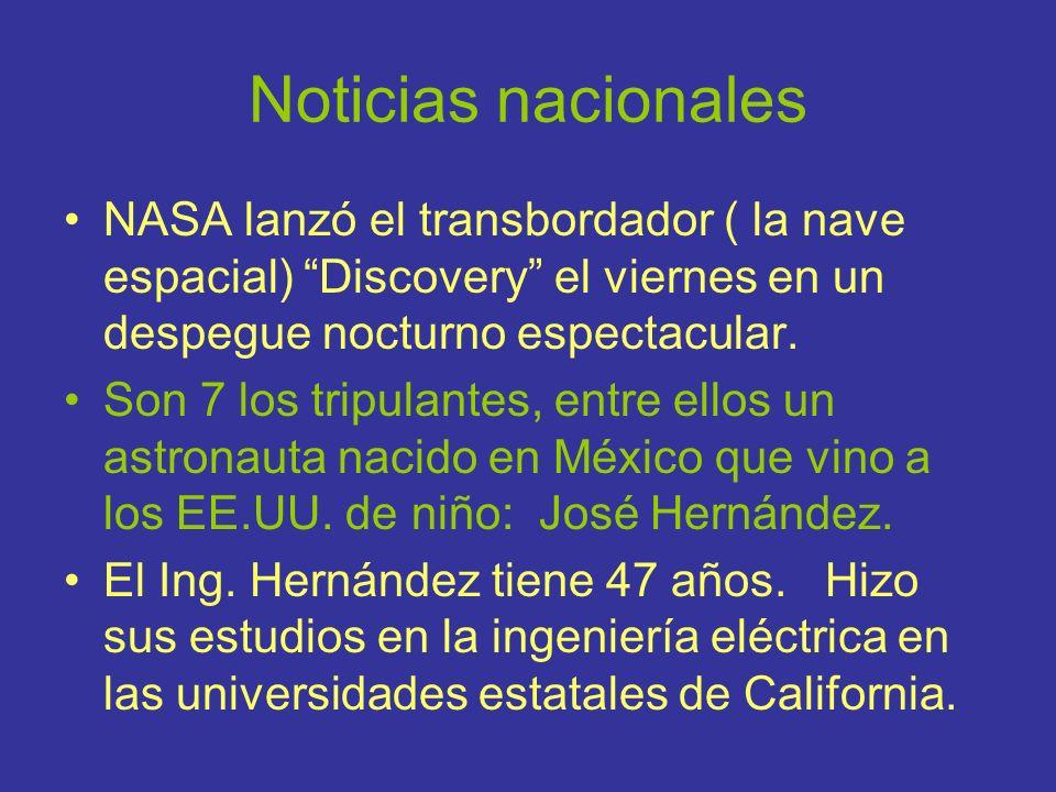Noticias nacionales NASA lanzó el transbordador ( la nave espacial) Discovery el viernes en un despegue nocturno espectacular.