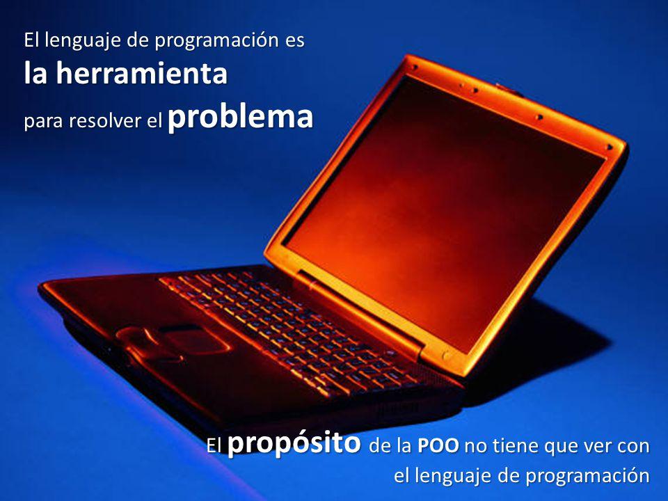 la herramienta El lenguaje de programación es