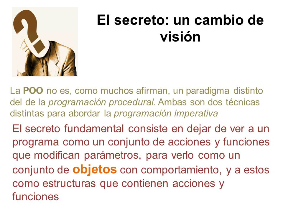 El secreto: un cambio de visión