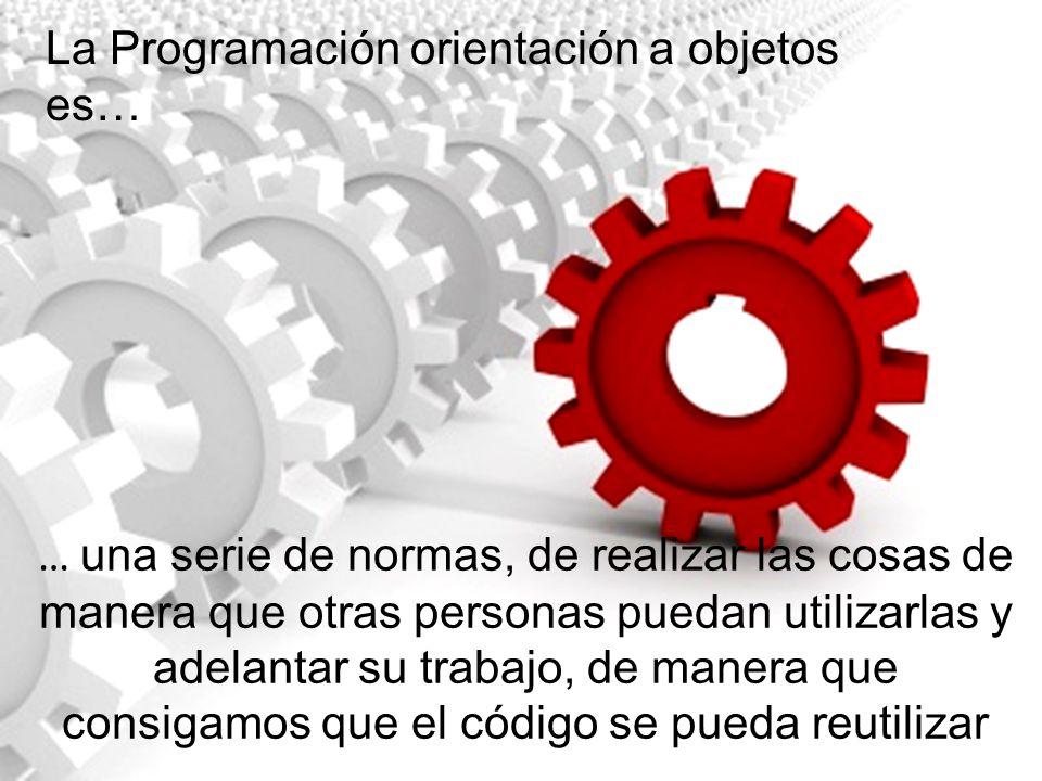 La Programación orientación a objetos es…