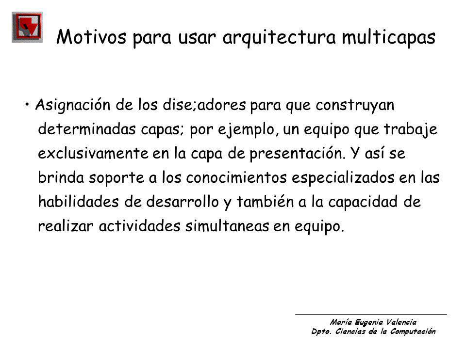 Motivos para usar arquitectura multicapas