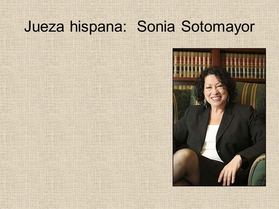 Jueza hispana: Sonia Sotomayor