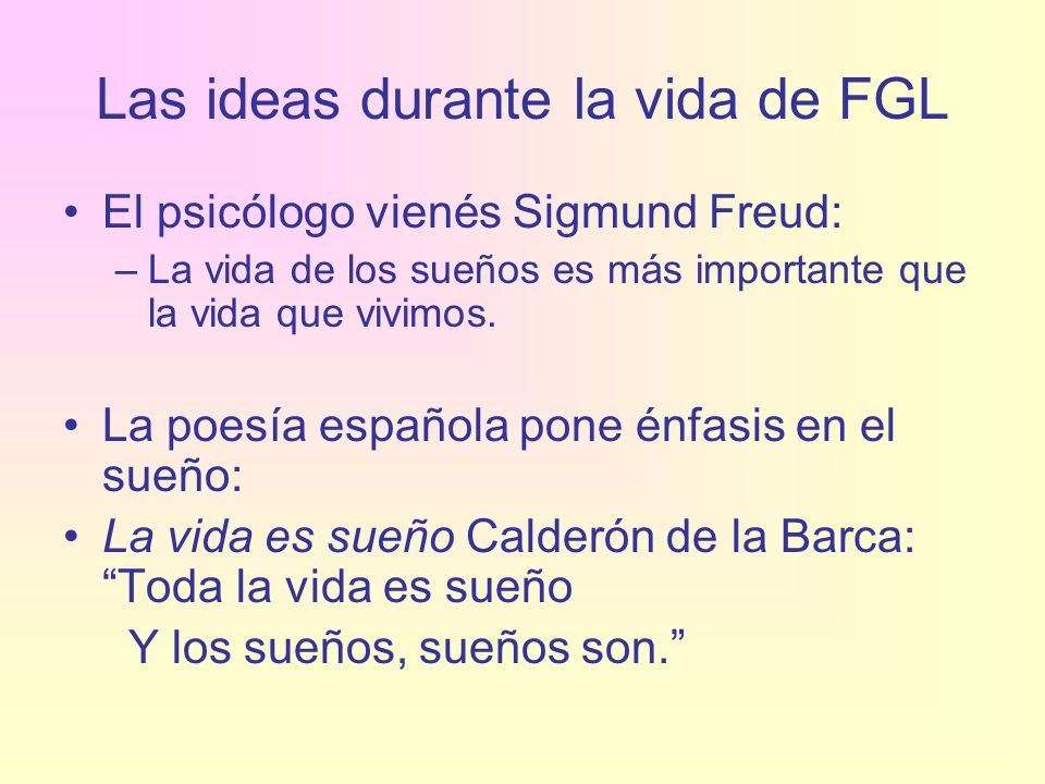 Las ideas durante la vida de FGL