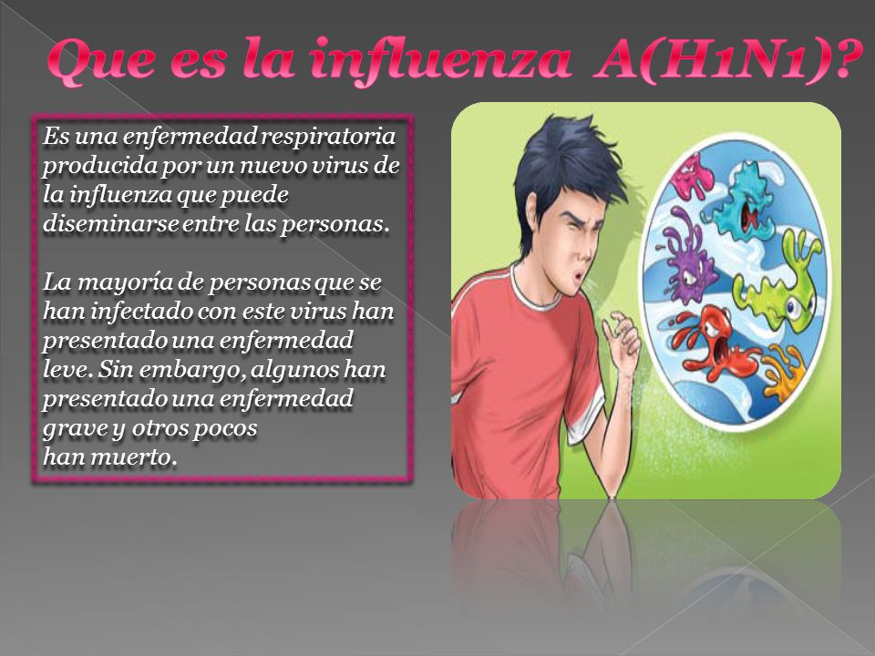 Que es la influenza A(H1N1)