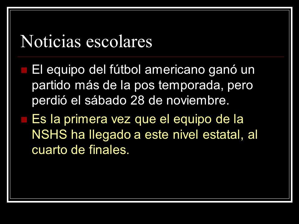 Noticias escolares El equipo del fútbol americano ganó un partido más de la pos temporada, pero perdió el sábado 28 de noviembre.