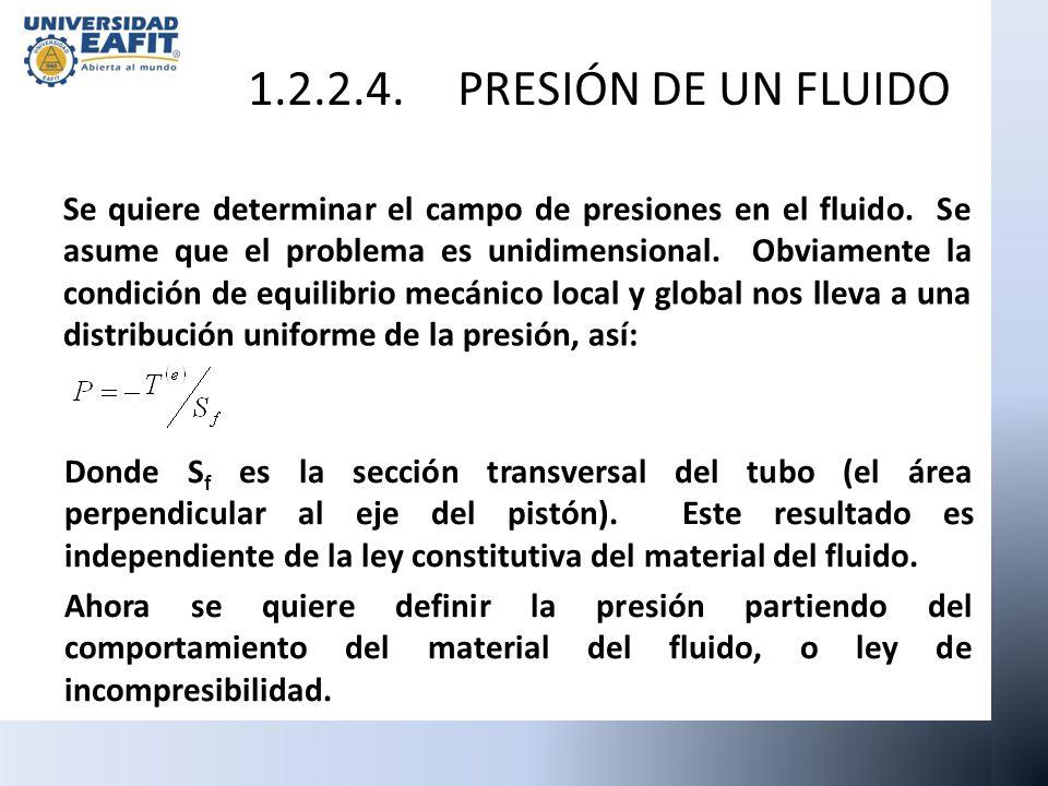 1.2.2.4. PRESIÓN DE UN FLUIDO