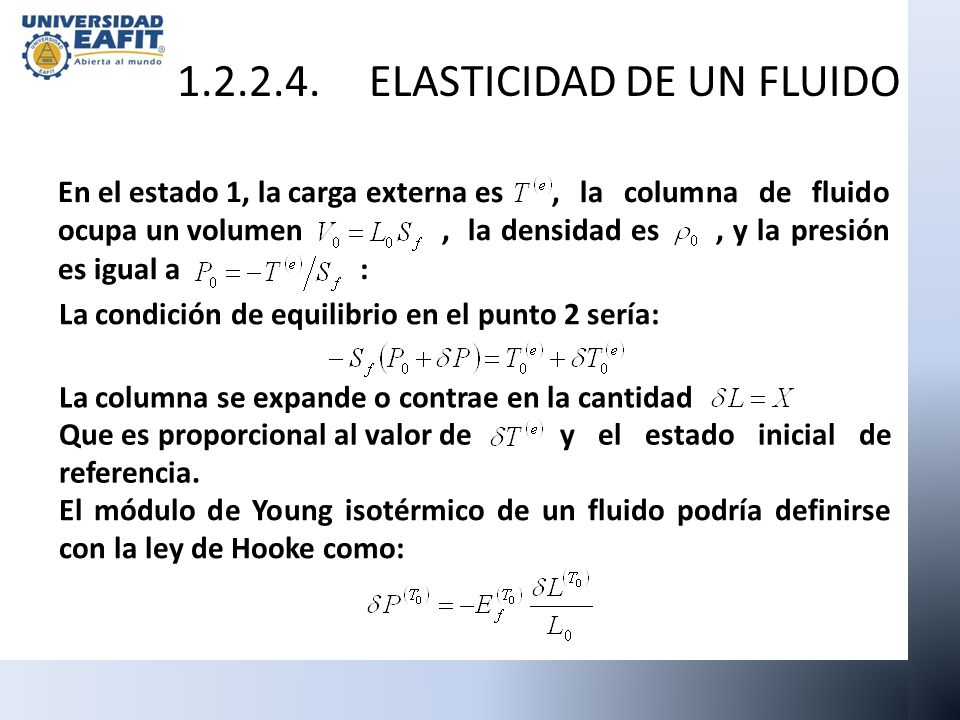 1.2.2.4. ELASTICIDAD DE UN FLUIDO