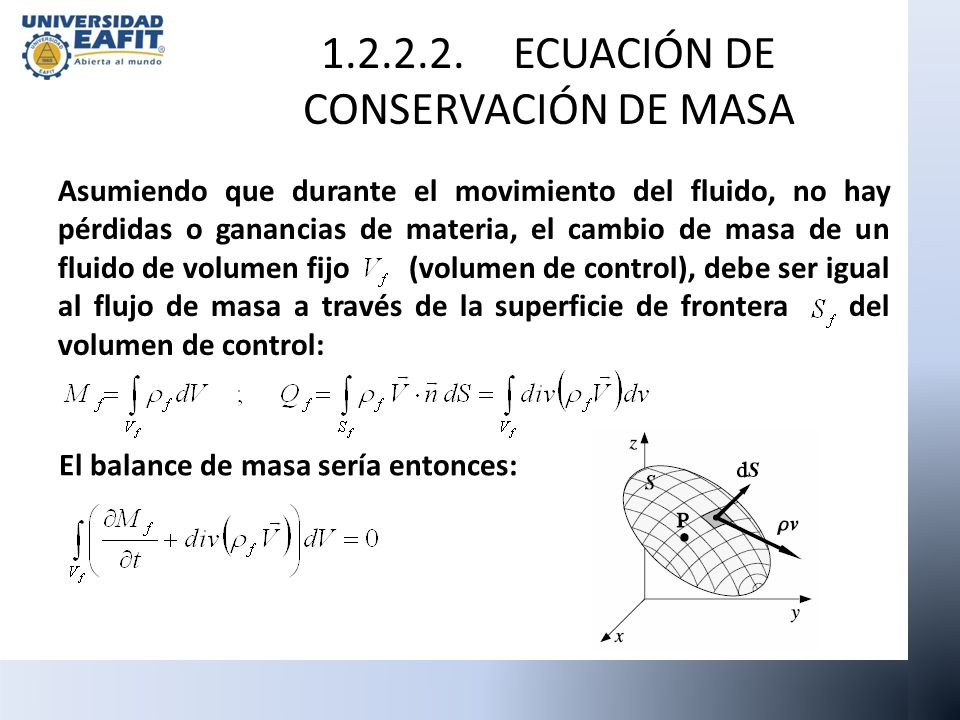 1.2.2.2. ECUACIÓN DE CONSERVACIÓN DE MASA