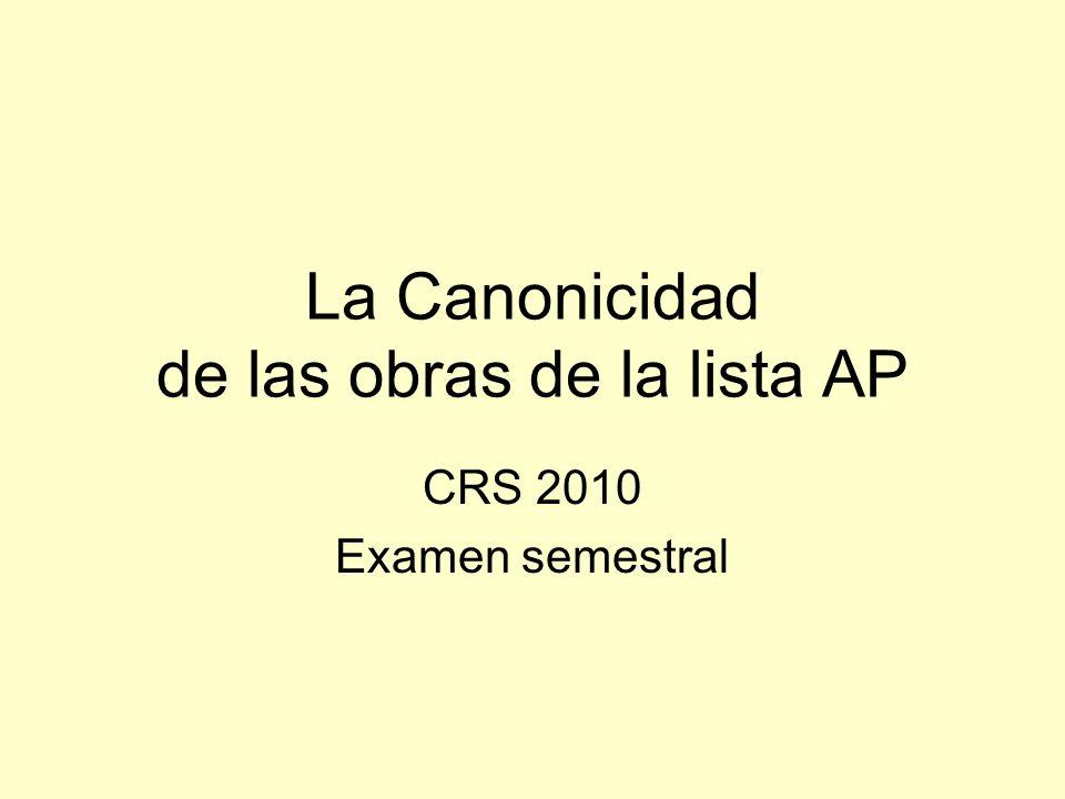 La Canonicidad de las obras de la lista AP