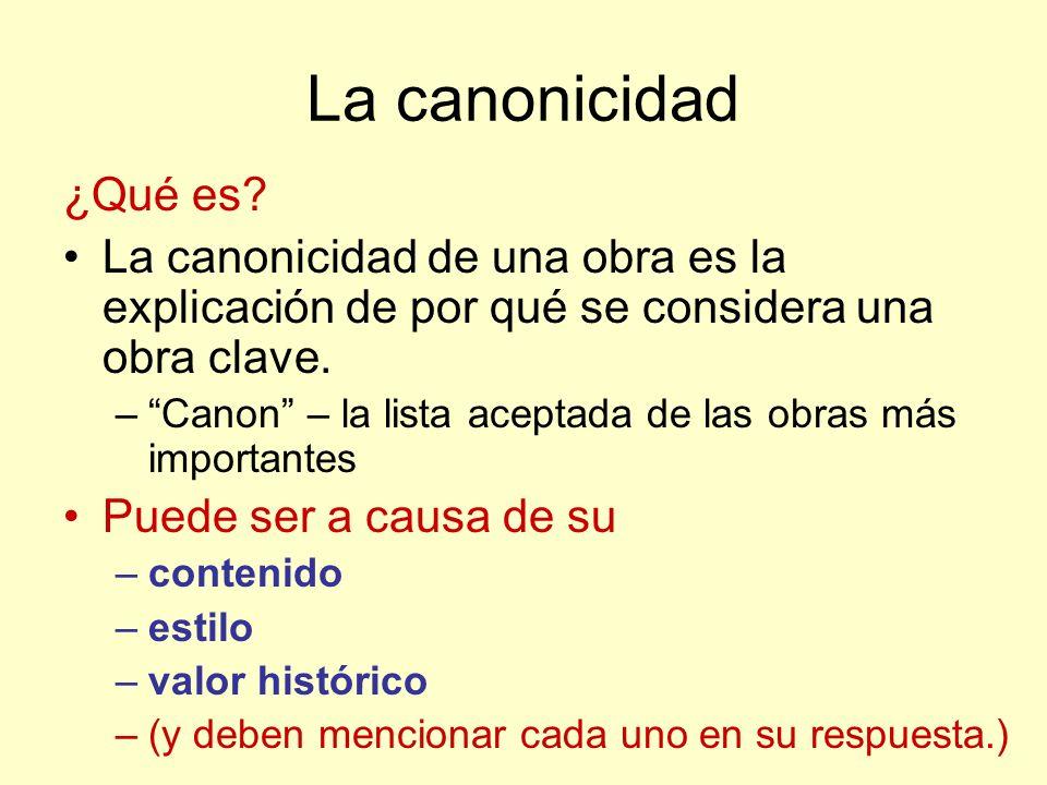 La canonicidad ¿Qué es La canonicidad de una obra es la explicación de por qué se considera una obra clave.