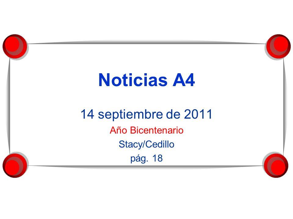 14 septiembre de 2011 Año Bicentenario Stacy/Cedillo pág. 18