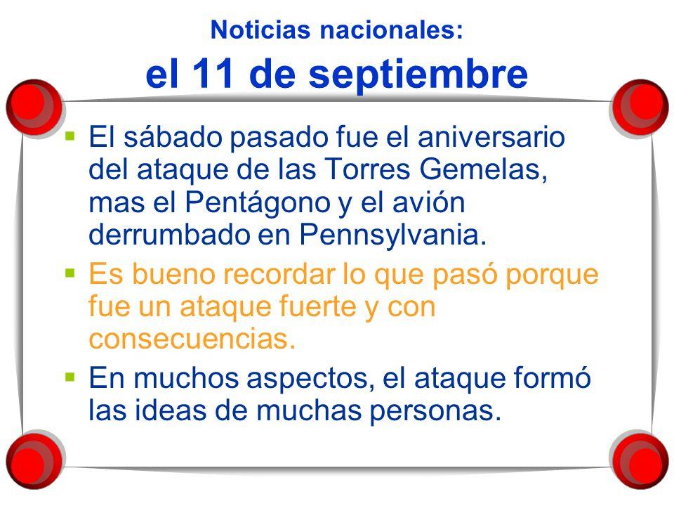 Noticias nacionales: el 11 de septiembre