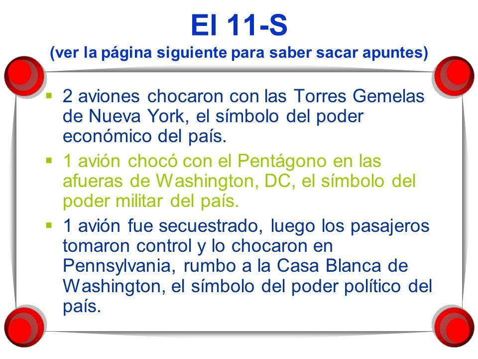 El 11-S (ver la página siguiente para saber sacar apuntes)