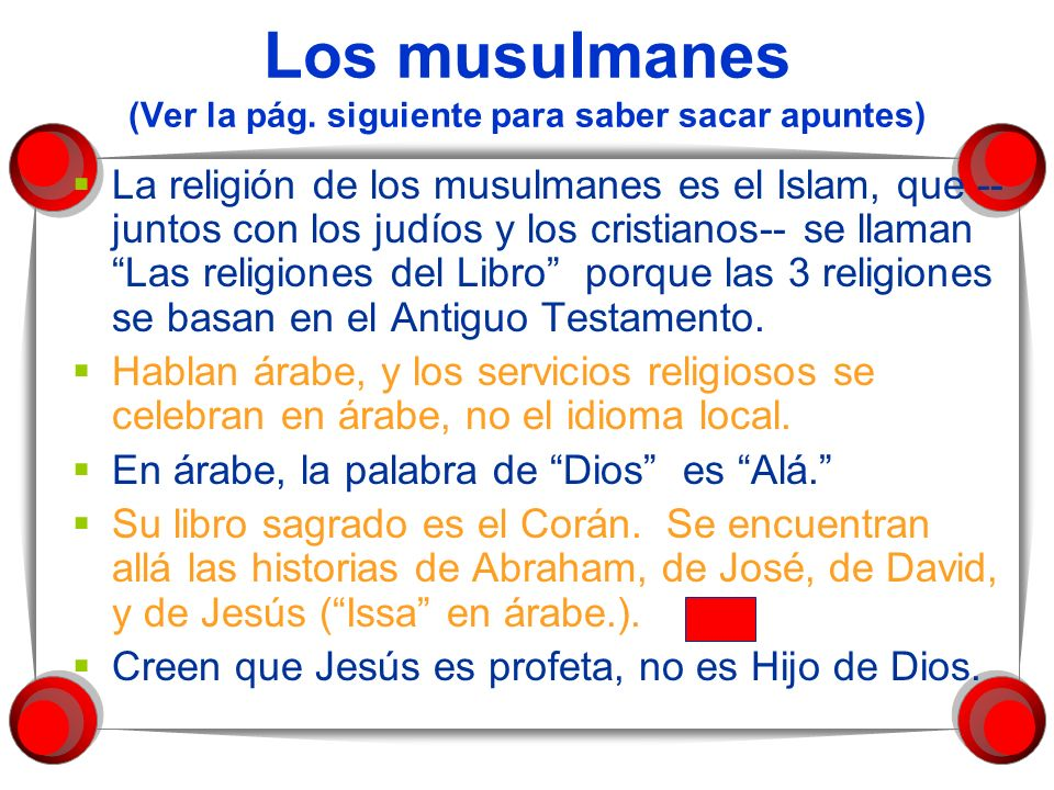Los musulmanes (Ver la pág. siguiente para saber sacar apuntes)