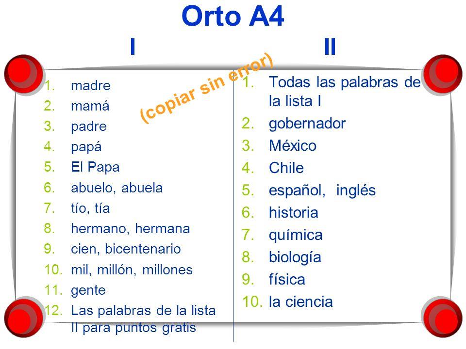 Orto A4 I II (copiar sin error) Todas las palabras de la lista I