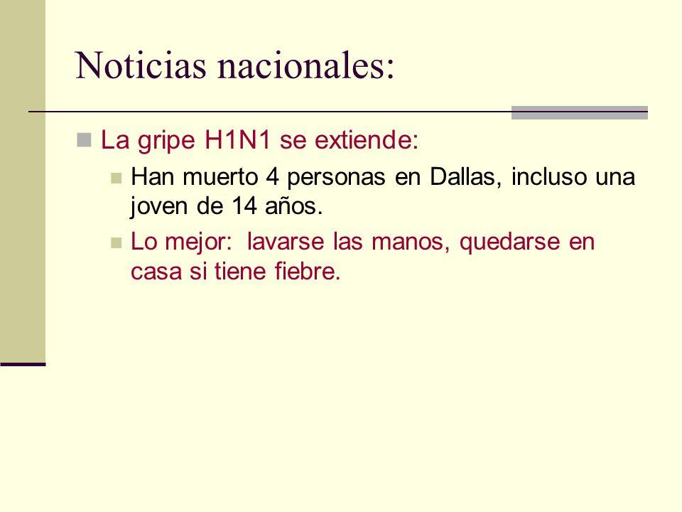 Noticias nacionales: La gripe H1N1 se extiende: