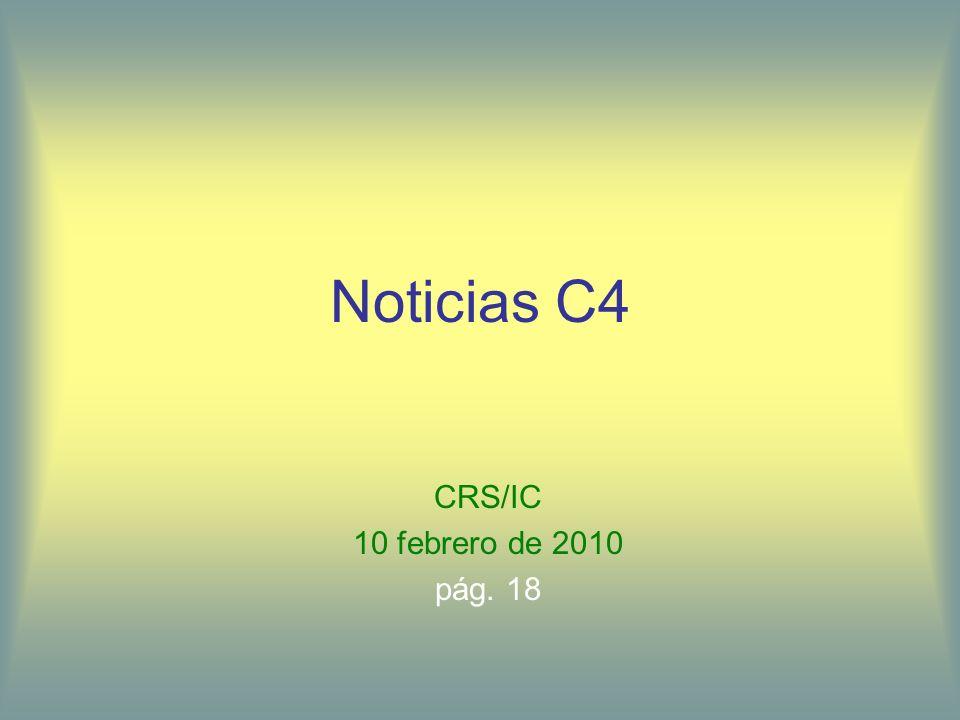 Noticias C4 CRS/IC 10 febrero de 2010 pág. 18