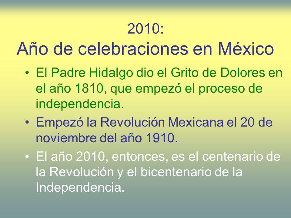 2010: Año de celebraciones en México