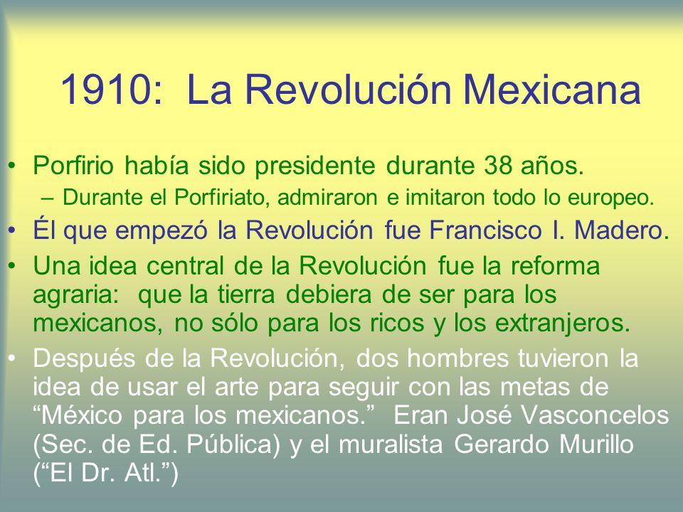 1910: La Revolución Mexicana