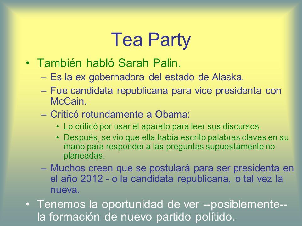 Tea Party También habló Sarah Palin.