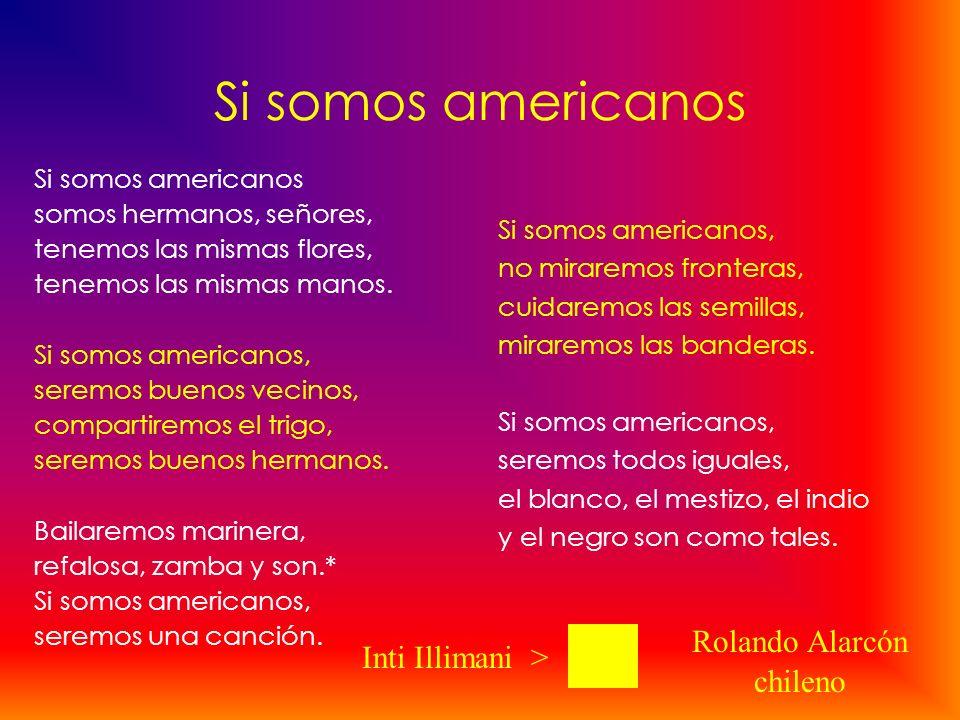 Si somos americanos Rolando Alarcón Inti Illimani > chileno