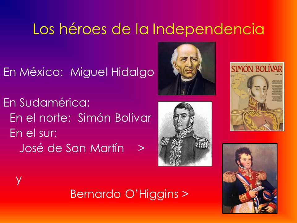 Los héroes de la Independencia