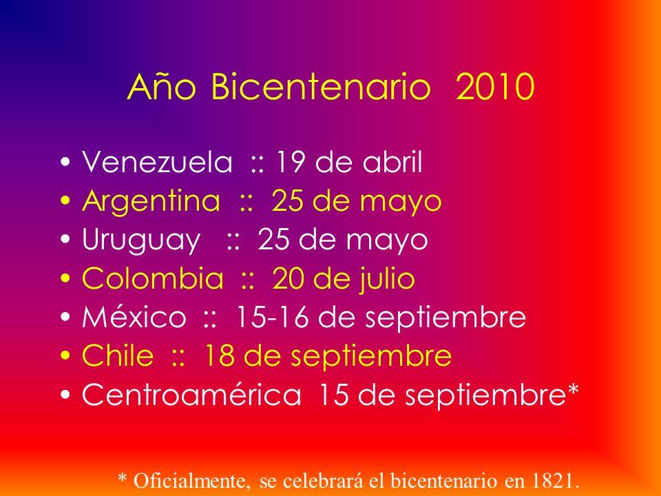 Año Bicentenario 2010 Venezuela :: 19 de abril Argentina :: 25 de mayo