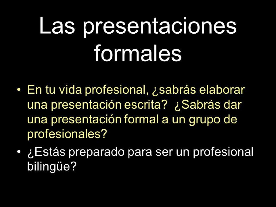 Las presentaciones formales