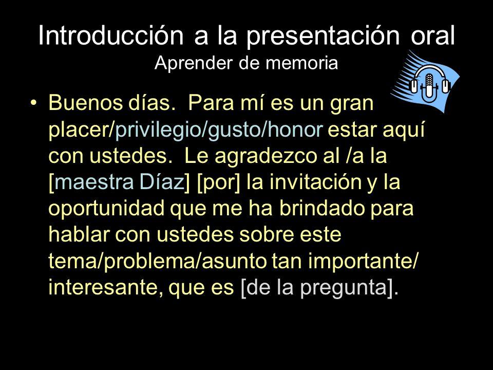 Introducción a la presentación oral Aprender de memoria
