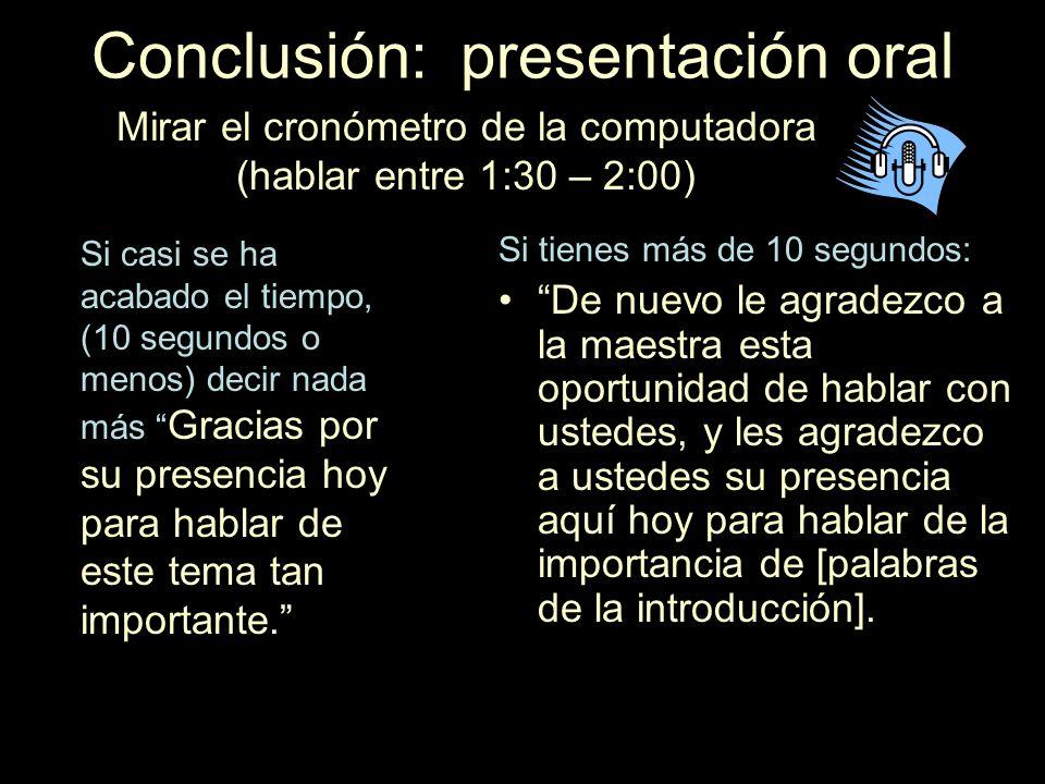 Conclusión: presentación oral