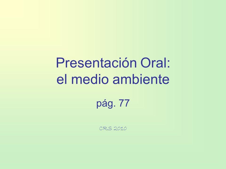 Presentación Oral: el medio ambiente
