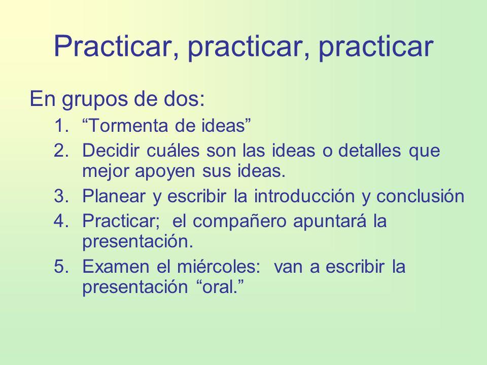 Practicar, practicar, practicar
