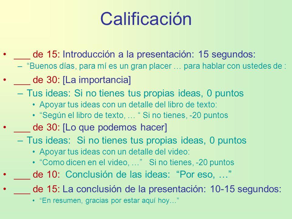 Calificación ___ de 15: Introducción a la presentación: 15 segundos: