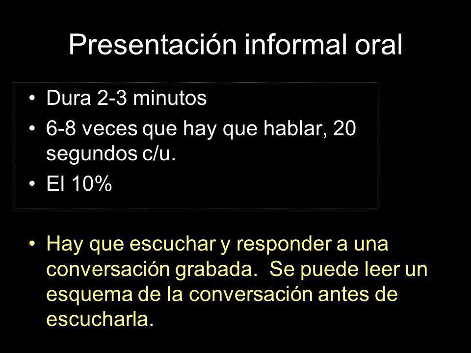 Presentación informal oral