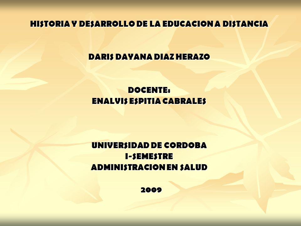 HISTORIA Y DESARROLLO DE LA EDUCACION A DISTANCIA