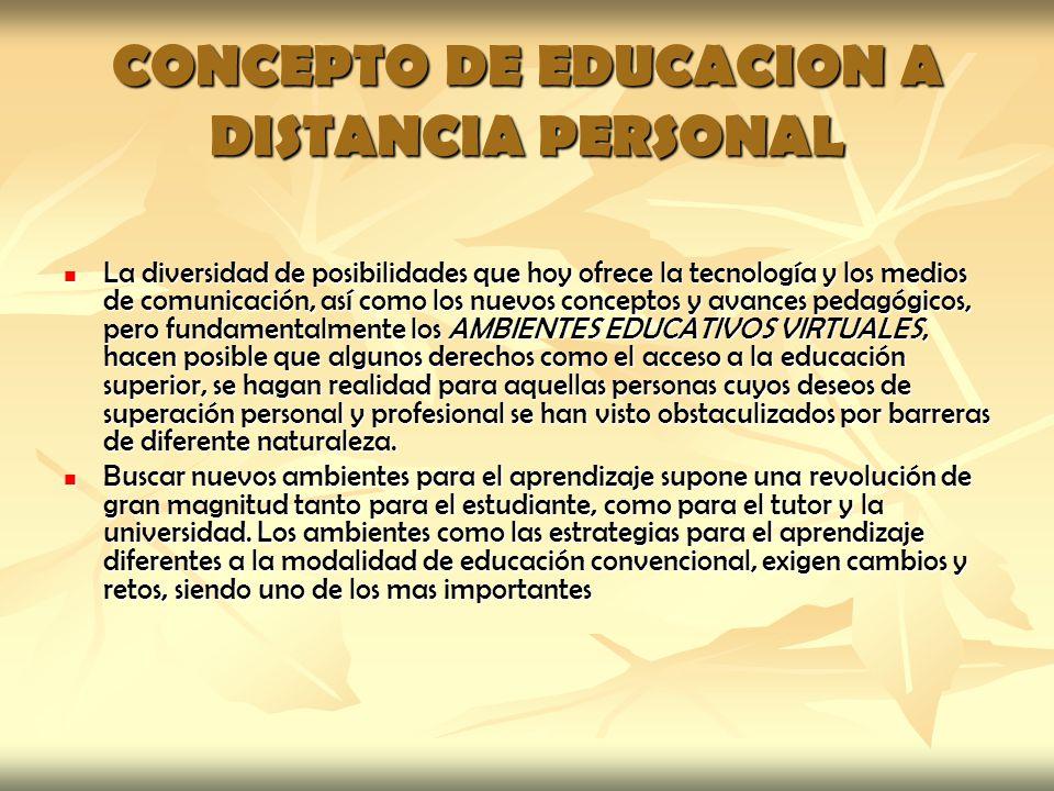 CONCEPTO DE EDUCACION A DISTANCIA PERSONAL