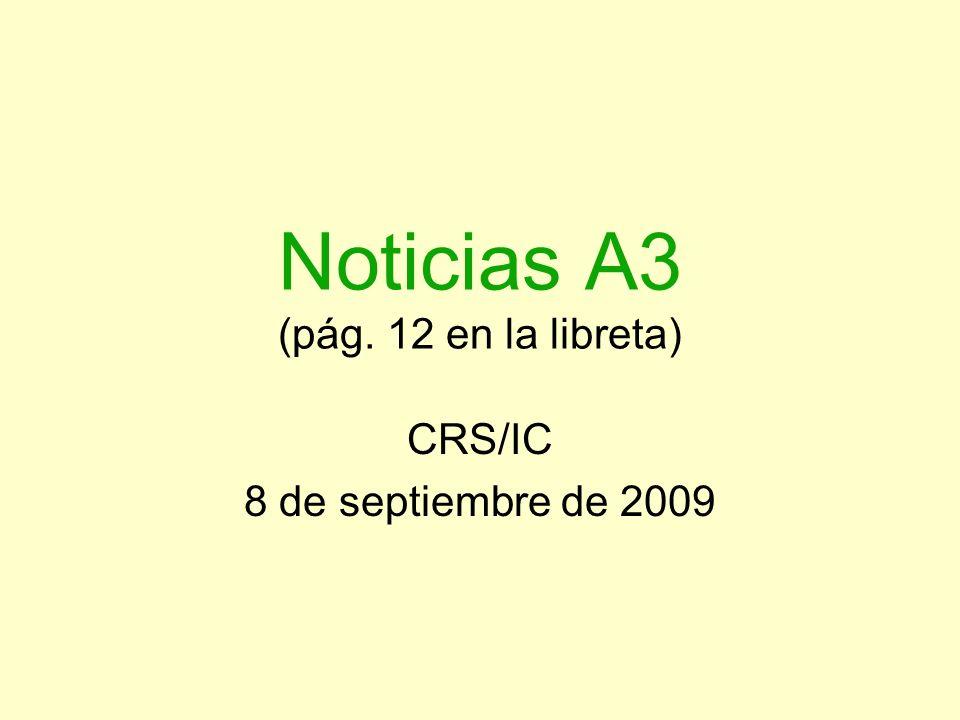 Noticias A3 (pág. 12 en la libreta)