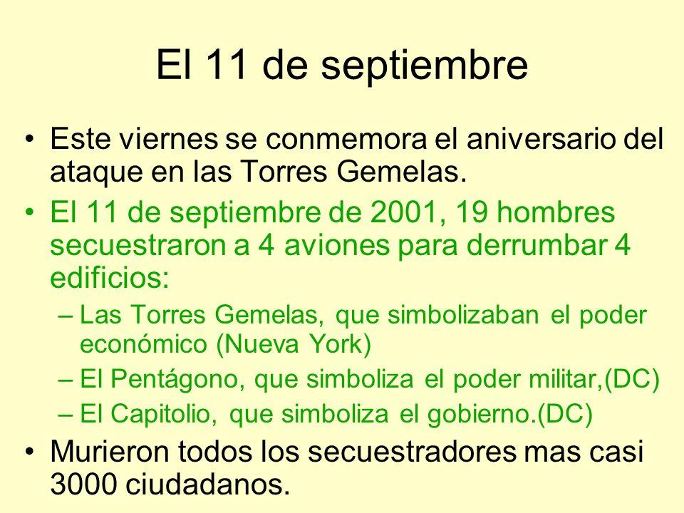 El 11 de septiembreEste viernes se conmemora el aniversario del ataque en las Torres Gemelas.