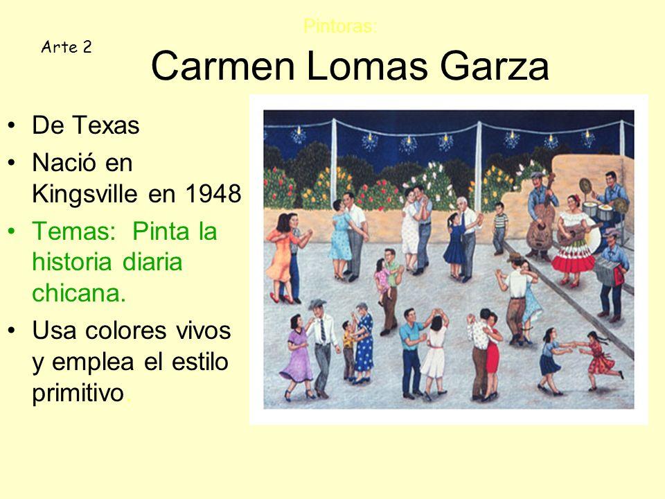 Pintoras: Carmen Lomas Garza