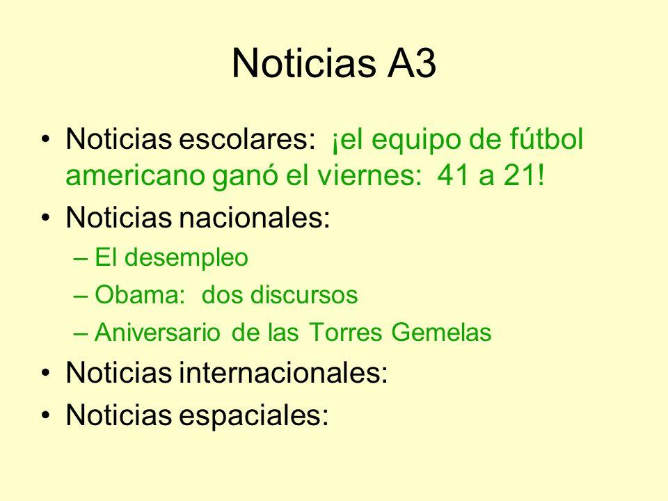 Noticias A3 Noticias escolares: ¡el equipo de fútbol americano ganó el viernes: 41 a 21! Noticias nacionales: