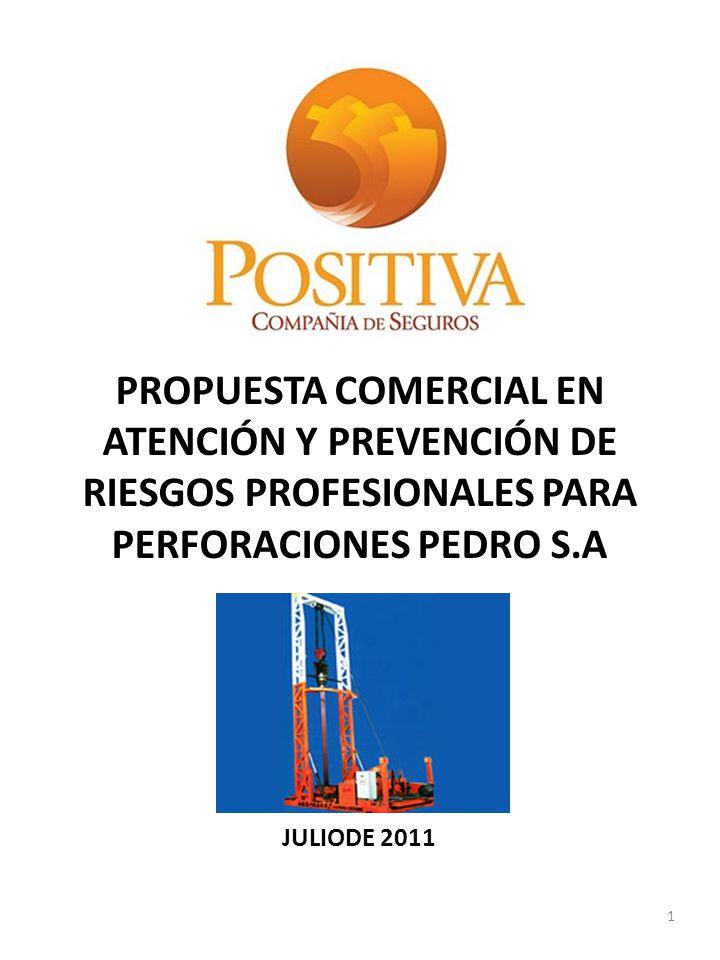 PROPUESTA COMERCIAL EN ATENCIÓN Y PREVENCIÓN DE RIESGOS PROFESIONALES PARA PERFORACIONES PEDRO S.A