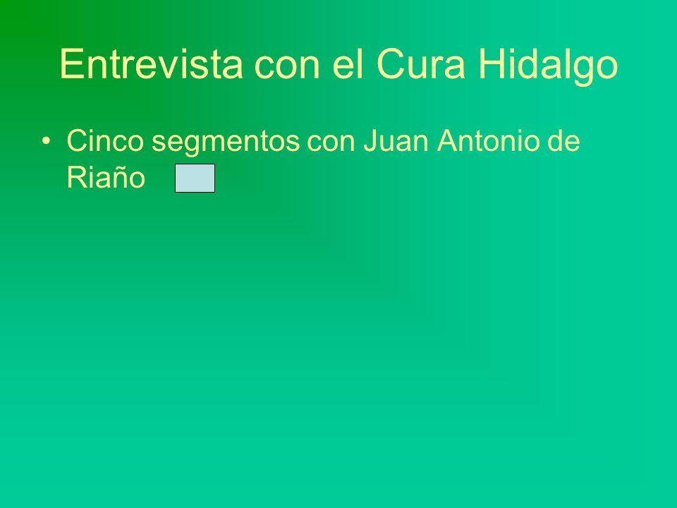 Entrevista con el Cura Hidalgo