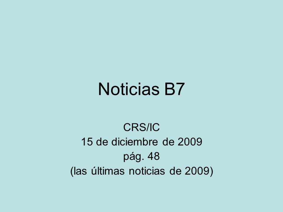 CRS/IC 15 de diciembre de 2009 pág. 48 (las últimas noticias de 2009)