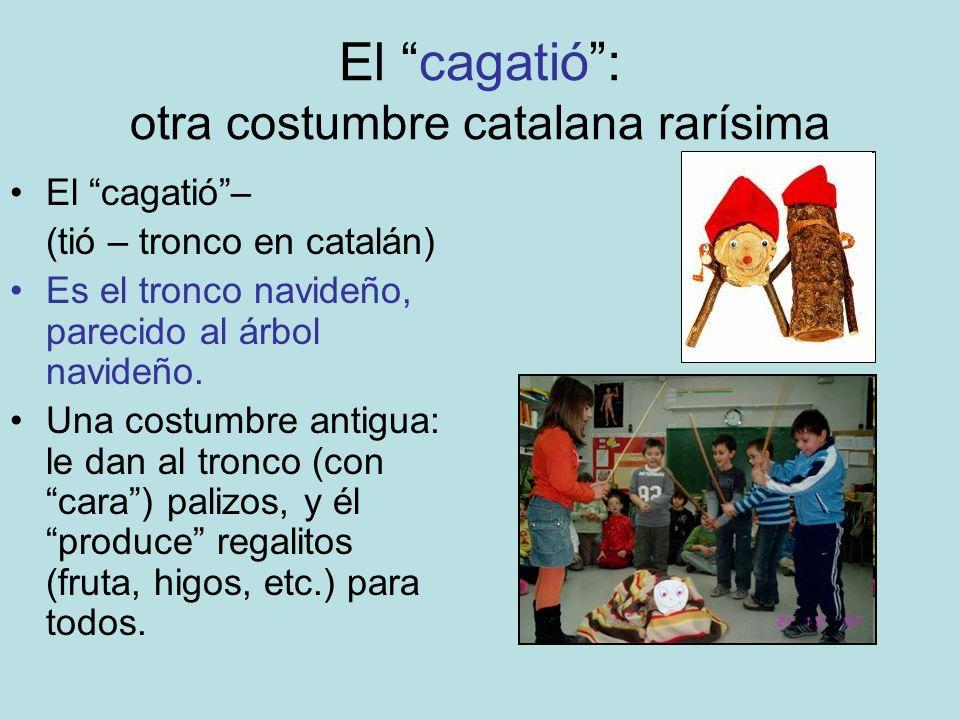 El cagatió : otra costumbre catalana rarísima